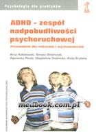 Definicja ADHD - zespół nadpobudliwości słownik