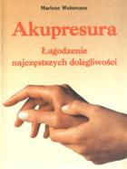 Definicja Akupresura - łagodzenie słownik