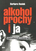 Definicja Alkohol prochy i Ja słownik