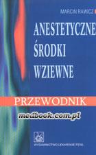 Definicja Anestetyczne środki wziewne słownik
