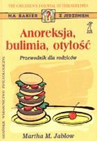 Definicja Anoreksja, bulimia, otyłość słownik