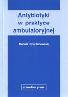Definicja Antybiotyki w praktyce słownik