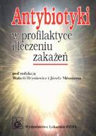 Definicja Antybiotyki w profilaktyce i słownik