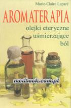Definicja Aromaterapia - olejki słownik