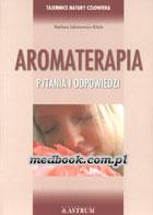 Definicja AROMATERAPIA - pytania i słownik