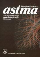 Definicja Astma - zarys patofizjologii słownik
