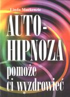 Definicja Autohipnoza pomoże ci słownik