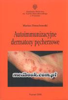 Definicja Autoimmunizacyjne dermatozy słownik