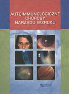Definicja Autoimmunologiczne choroby słownik