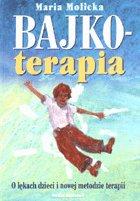 Definicja Bajkoterapia - o lękach słownik
