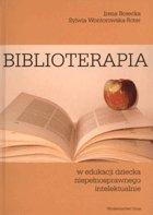 Definicja Biblioterapia w edukacji słownik