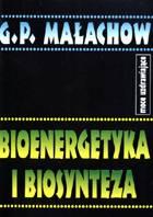 Definicja Bioenergetyka i biosynteza słownik