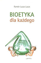 Definicja Bioetyka dla każdego słownik