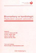 Definicja Biomarkery w kardiologii słownik