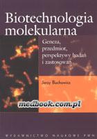 Definicja Biotechnologia molekularna słownik