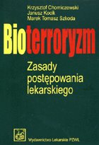 Definicja Bioterroryzm - zasady słownik