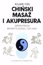 Definicja Chiński masaż i akupresura słownik