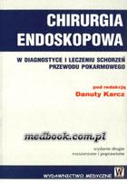Definicja Chirurgia endoskopowa w słownik