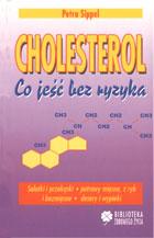 Definicja Cholesterol. Co jeść bez słownik