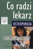 Definicja Co radzi lekarz - osteoporoza słownik