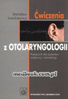Definicja Ćwiczenia z otolaryngologii słownik
