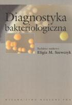 Definicja Diagnostyka bakteriologiczna słownik