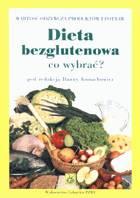 Definicja Dieta bezglutenowa. Co wybrać słownik