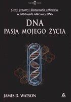 Definicja DNA pasją mojego życia słownik