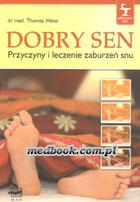Definicja DOBRY SEN - przyczyny i słownik