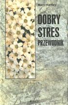 Definicja Dobry stres - przewodnik słownik