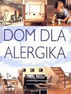 Definicja Dom dla alergika słownik