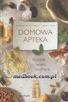 Definicja DOMOWA APTEKA - najlepsze słownik