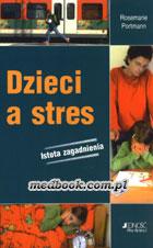 Definicja Dzieci a stres - istota słownik