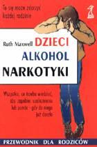 Definicja Dzieci, alkohol, narkotyki słownik