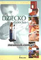 Definicja DZIECKO - encyklopedia zdrowia słownik