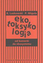 Definicja EKOTOKSYKOLOGIA - od komórki słownik