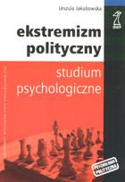 Definicja Ekstremizm polityczny słownik