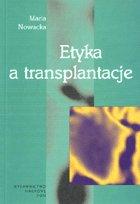 Definicja Etyka a transplantacje słownik