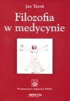 Definicja Filozofia w medycynie słownik