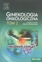 Definicja Ginekologia onkologiczna tom 2 słownik