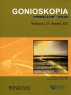 Definicja Gonioskopia. Podręcznik i słownik