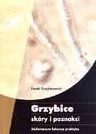Definicja Grzybice skóry i paznokci słownik