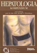 Definicja Hepatologia - kompendium słownik
