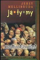 Definicja Ja - Ty - My. Psychologiczne słownik