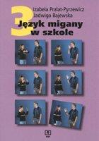 Definicja Język migany w szkole cz. 3 słownik
