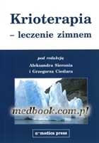 Definicja Krioterapia - leczenie zimnem słownik