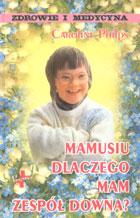 Definicja Mamusiu, dlaczego mam Zespół słownik