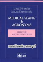 Definicja Medical slang & acronyms słownik