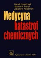 Definicja Medycyna katastrof chemicznych słownik