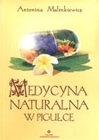 Definicja Medycyna naturalna w pigułce słownik